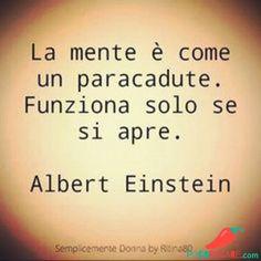 Immagini Belle Di Buongiorno - Pocopagare.com Italian Quotes, Magic Words, Empowerment Quotes, Albert Einstein, Cool Words, Sentences, Life Lessons, Quotations, Life Quotes
