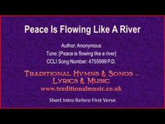 Peace Is Flowing Like A River - Hymn Lyrics & Music - YouTube
