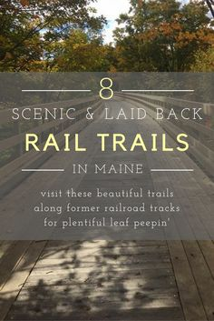 You'll Love These Scenic And Laid Back Rail Trails In Maine Maine New England, New England Fall, New England Travel, Ogunquit Maine, Kennebunkport Maine, Travel Inspiration, Travel Ideas, Travel Tips, Jamaica Travel