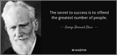 """Discover George Bernard Shaw famous and rare quotes. Share funny and inspirational quotes by George Bernard Shaw and quotations about children. """"The play was a great success, but audience. George Bernard Shaw, Secret To Success, Bright Future, Greek Quotes, Picture Quotes, In This World, Einstein, Quotations, Life Quotes"""