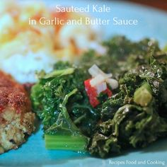 Sauteed Kale in Garlic and Butter Sauce with red peppers, onions and garlic cooked in chicken stock with a teaspoon of butter. Cooked Kale Recipes, Kale Vegetable, Red Kale, How To Cook Kale, Sauteed Kale, Garlic Butter Sauce, Seaweed Salad, Sauce Recipes, Good Food