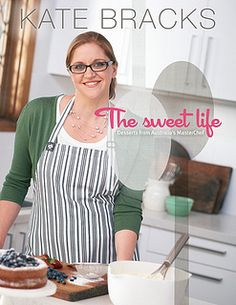 The Sweet Life, by Kate Bracks - ends 8/8