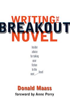 """Read """"Writing the Breakout Novel"""" by Donald Maass available from Rakuten Kobo. Take your fiction to the next level! Maybe you're a first-time novelist looking for practical guidance. Cool Writing, Writing A Book, Writing Advice, Creative Writing, Fiction Writing, Story Structure, Thing 1, Book Stands, Writing Skills"""