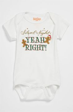 Sara Kety Baby & Kids 'Silent Night Yeah Right' Bodysuit (Infant)     I need this for baby michael!