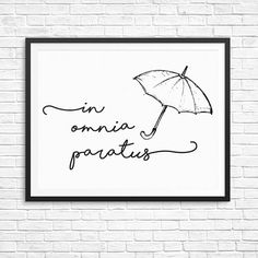 Print of Gilmore Girls Quote - Instant download 8x10 - Print Wall Decor Poster black and white - In Omnia Paratus - Lorelai and Rory