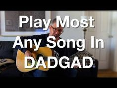 Play Most Any Song In DADGAD | Tom Strahle | Pro Guitar Secrets - YouTube