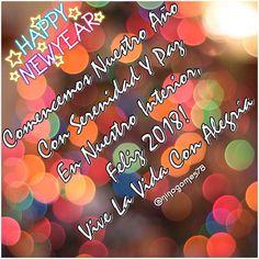 #HappyNewYear2018🎉🍾 Comencemos Nuestro Año Con Serenidad Y Paz En Nuestro Interior, Feliz 2018! #ViveLaVidaConAlegria😀❤️🌷🌹🌷🌹🌷🌹🌷🌹
