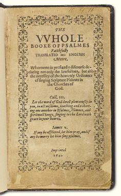 The Bay Psalm Book, the first book ever printed in the US, has sold at Sotheby's New York for a new world record sum. The Bay Psalm Book is an accurate translat Most Expensive Book, Gutenberg Bible, First Folio, Birds Of America, North America, Prefixes, Old Books, Word Of God, Auction