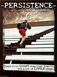 What little steps are you taking to create giant change in your life? Perseverance