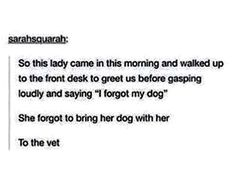 Poor lady she's probably having a bad day. XD Sounds like something I'd do to be honest.
