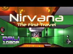 Nirvana: The First Travel PC Gameplay 60fps 1080p