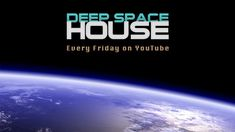 Deep Space House Show 100 | Anniversary Deep House Mix Part 1 & 2 | 2014