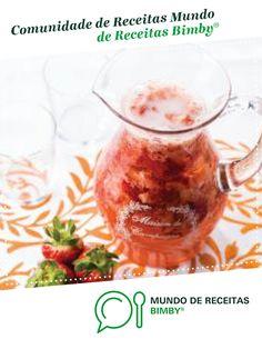 Sangria de champanhe e morango de Equipa Bimby. Receita Bimby® na categoria Bebidas do www.mundodereceitasbimby.com.pt, A Comunidade de Receitas Bimby®.