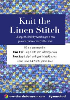 How to Knit the Linen Stitch, from Yarn School by Over the Rainbow Yarn. #yarnschool