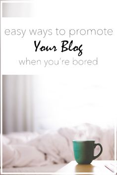 If you ever find yourself with a spare 10 minutes or longer, try some of these easy blog boosters to expand your online presence. #blog #blogtips
