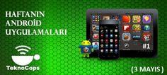 Haftanın Android Uygulamaları 3 Mayıs