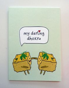 Items similar to Funny Indian Food-inspired Greetings Card - Dhokhru on Etsy Cute Puns, Cute Memes, Funny Puns, Funny Art, Funny Quotes, Life Quotes, Food Jokes, Food Humor, Funny Food