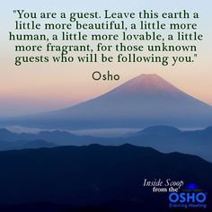 From 'The Golden Future', Chapter 22 #OSHO #quotes #earth