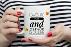 Leaves are falling and my coffee is calling, perfect fall gift for coffee lovers. Coffee Lover Gifts, Coffee Lovers, Gifts In A Mug, My Coffee, Coffee Cups, Fall Gifts, Handmade Design, Mug Designs, Fall Halloween