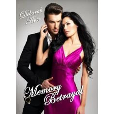Memory Betrayal (The Memory Betrayal Series, Book One 1)