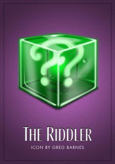 Greg Barnes' Rogues Gallery: The Riddler