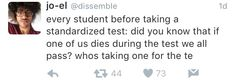 """My roommate came in the other day and said """"Guess what! Turns out, if your roommate dies, you get 100% on ALL your college courses..."""" I'm never sleeping again..."""