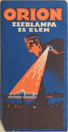 Jozsef Bottlik - Orion flashlight and battery 1925 vintage Hungarian Art Deco advertising slip