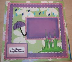 Free April Showers Bring May Flowers Layout
