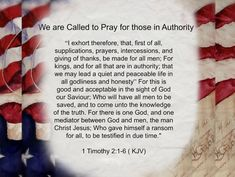 Pray for Our President and Leaders~ Scripture Verses, Bible Scriptures, Today Is A New Day, Wicked Ways, Pray Without Ceasing, Christian Messages, Pray For Us, Our President, Prayer Quotes