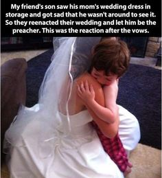 her son was sad he missed their wedding so they reenacted it! awww