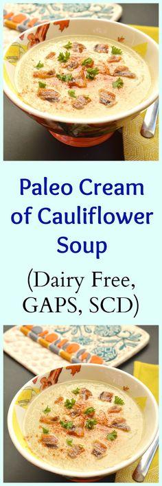 Pure and Simple Nourishment : Paleo Cream of Cauliflower Soup (AIP, GAPS, SCD)
