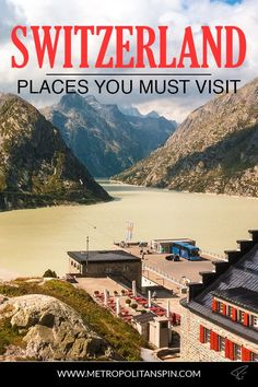 Visiting Switzerland? Check out these awesome places! #switzerland #europe #travel