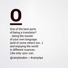 One of the best parts of being a translator | Rainy London Translations