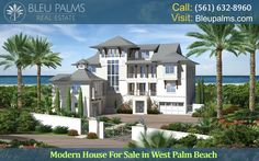 Looking for House For Sale West Palm Beach?  One can engage different types of services from our Florida real estate firm after collecting complete details from the internet to get complete satisfaction. For more info Call: (561) 632-8960 or Visit our site: http://bleupalms.com