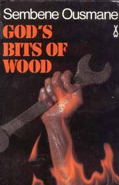 1960 God's Bits of Wood Ousmane Sembene