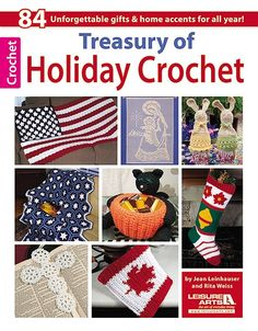 Treasury of Holiday Crochet - Crocheting items for holidays throughout the year is always at the top of the list for most crocheters. This irresistible 160-page book is a celebration of celebrations, with a big collection of crochet projects to honor holidays from Valentineís Day through Christmas, to welcome the seasons, and to enjoy special occasions such as Motherís Day and weddings. There are afghans, shawls, scarves, hats, table decorations, placemats, potholders, party accessories…