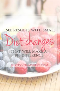Small diet changes can make a big difference in your health. Try these today.