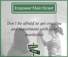 Don't be afraid to switch things up with your marketing strategy. Something new may bring in new followers an this way you will know what works for your business and what doesn't work for your business. #EmpowerMainStreet #DigitalMarketing #LocalsHelpingLocals #BeEmpowered