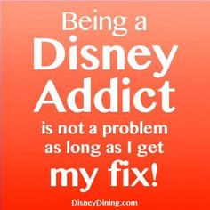 Addicted to Walt Disney World - I love all things  Disney!!!