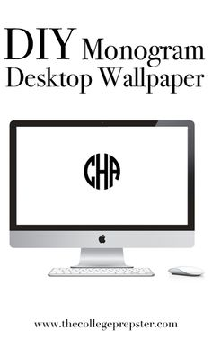 DIY Monogram Desktop Wallpaper