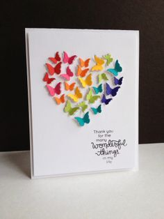 Butterfly, or dragonfly, etc, punched shapes in a heart shape. Almost any sentiment…