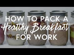 How To Pack A Healthy Breakfast For Work
