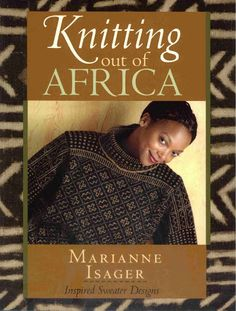 Knitting Out of Africa - Алина Азинова - Picasa Albums Web
