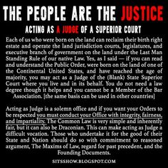 Stillness in the Storm : The People Are The Justice | Acting As A Judge of A Superior Court – The Last Man Standing Rule of Our Native Law