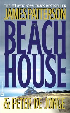"""""""The Beach House"""" by James Patterson"""