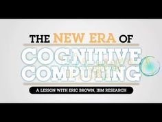 The next frontier of science. TED: Cognitive Computing - YouTube