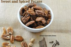 Zesty South Indian Kitchen: Sweet and Spiced Pecans