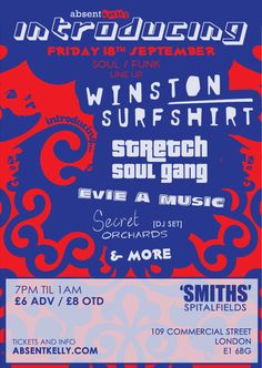 Absent Kelly are back with Winston Surfshirt, Stretch Soul Gang, Evie A Music & more this Friday #Spitalfields