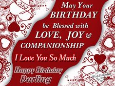 Today we are presenting the best happy birthday wishes for lovers. If you love someone and want to wish him a happy birthday. We bring you the best happy birthday wish for lovers. Happy Birthday Quotes For Him, Birthday Wishes For Lover, Romantic Birthday Wishes, Happy Birthday Wishes Images, Best Birthday Quotes, Happy Birthday My Love, Birthday Pins, Birthday Messages, Birthday Cakes