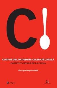 Corpus culinari català, Institut Català de la Cuina (La Magrana, 2012)